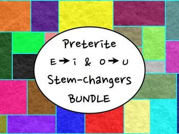 Spanish Preterite Stem-Changing Verbs (E to I & O to U) BUNDLE