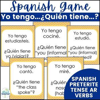 Spanish Preterite Tense AR Verbs I have...who has...? Game