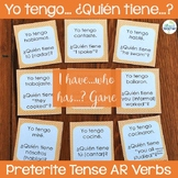 Spanish Preterite Tense AR Verbs I have...who has...? Game