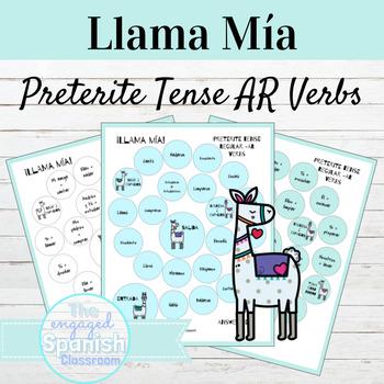 Spanish Preterite Tense AR Verbs Llama Mía FREEBIE