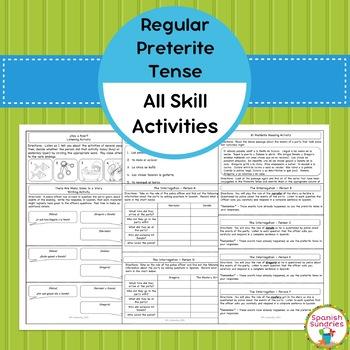 Preterite Tense - All Skill Activities