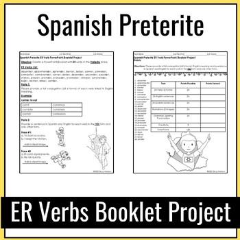 Spanish Preterite Tense ER Verbs Booklet/Powerpoint Project