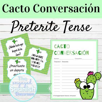 Spanish Preterite Tense Cacto Conversación Speaking Activity