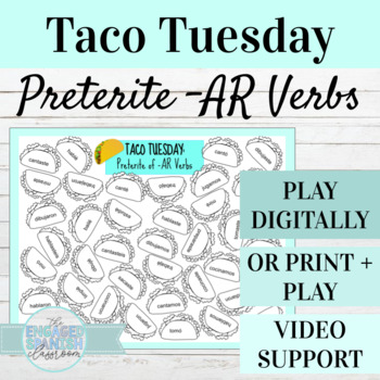 Spanish Preterite Tense Game TACO TUESDAY (AR Verbs)