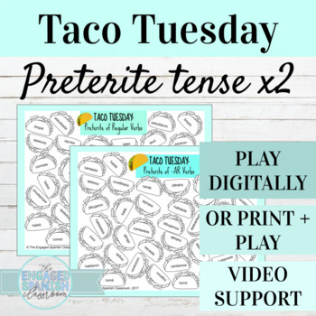 Spanish Preterite Tense Games TACO TUESDAY (2 Game Sets)
