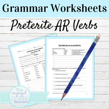 Spanish Preterite Tense Grammar Worksheets: -AR Verbs