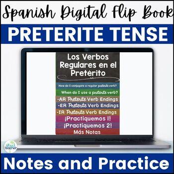 Spanish Preterite Tense Regular Verbs Digital Flip Book