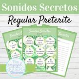 Spanish Preterite Tense Regular Verbs Sonidos Secretos Spe