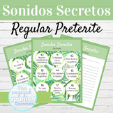 Spanish Preterite Tense Regular Verbs Sonidos Secretos Spe