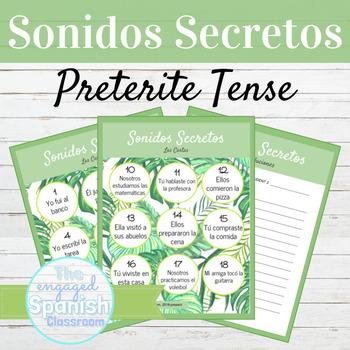 Spanish Preterite Tense Sonidos Secretos Speaking Activity