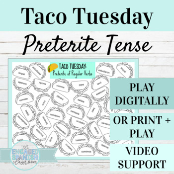 Spanish Preterite Tense TACO TUESDAY Conjugation Game