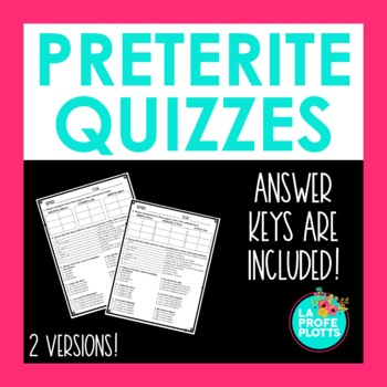 Spanish Preterite Tense Worksheet or Quiz