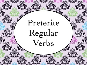 Spanish Preterite Tense of Regular Verbs PowerPoint Slideshow Presentation