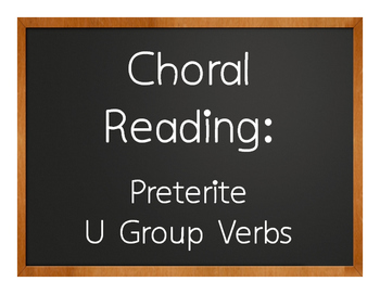 Spanish Preterite U Group Choral Reading