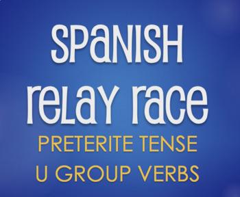 Spanish Preterite U Group Relay Race