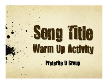 Spanish Preterite U Group Song Titles