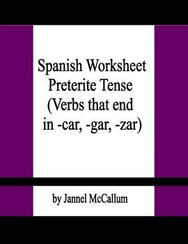 Spanish Preterite - Verbs that End in -car, -gar, -zar