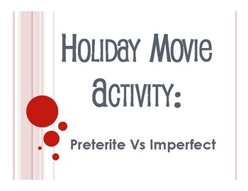 Spanish Preterite Vs Imperfect Guess the Christmas Movie Activity