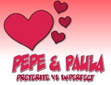 Spanish Preterite Vs Imperfect Pepe and Paula Reading