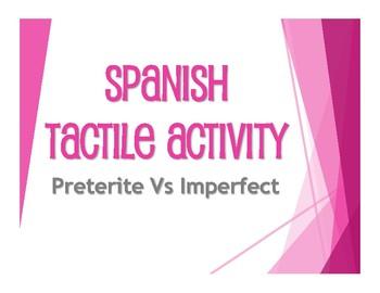 Spanish Preterite Vs Imperfect Tactile Activity