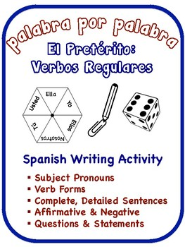 Spanish Preterite Writing Activities; Regular Verbs (6 Versions)