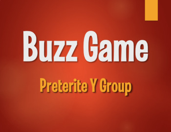 Spanish Preterite Y Group Buzz Game