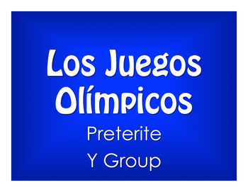 Spanish Preterite Y Group Olympics