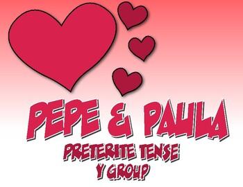 Spanish Preterite Y Group Pepe and Paula Reading