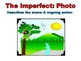 Spanish Preterite and Imperfect Actions Compared Powerpoint VALUE PACK