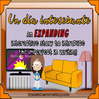 Spanish Preterite and Imperfect Expanding Story #4