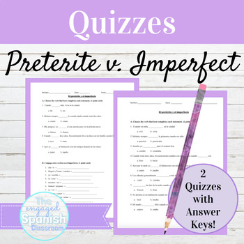 Spanish Preterite and Imperfect Quizzes