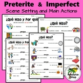 Spanish Preterite and Imperfect Scene Setting and Main Actions Practice