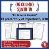Spanish Preterite and Imperfect Writing Activity   Cuento al revés   Environment