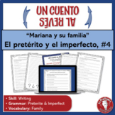 Spanish Preterite and Imperfect Writing Activity   Un cuen