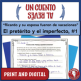 Spanish Preterite and Imperfect Writing | Un cuento al rev