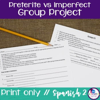 Spanish Preterite and Imperfect group project activity