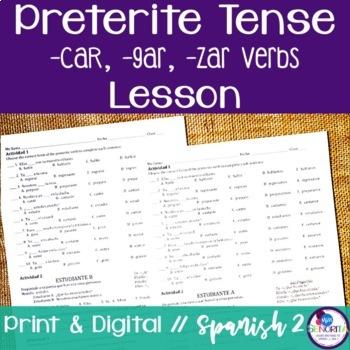 Spanish Preterite -car, -gar, -zar Verbs Lesson
