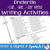 Spanish Preterite -car, -gar, -zar Verbs Writing Exercises