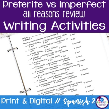 Spanish Preterite vs Imperfect:  All Reasons Review Writin