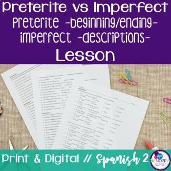 Spanish Preterite vs Imperfect:  Beginning/Ending & Descri