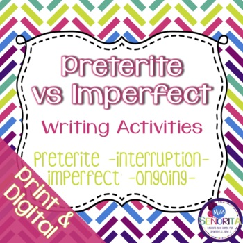Spanish Preterite vs Imperfect:  Interruption & Ongoing Writing Exercises 4