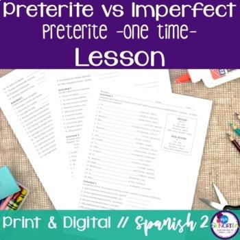Spanish Preterite vs Imperfect:  Preterite Review (One Time) Lesson 1