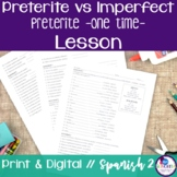 Spanish Preterite vs Imperfect:  Preterite Review (One Time) Lesson 1