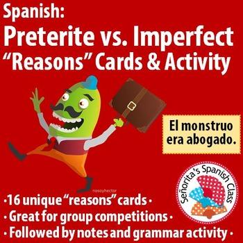 "Spanish - Preterite vs Imperfect - ""Reasons"" Cards & Activity"