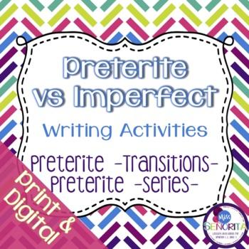 Spanish Preterite vs Imperfect:  Transitions & Series Writing Exercises 3