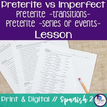 Spanish Preterite vs Imperfect:  Transitions & Series of Events Lesson 3