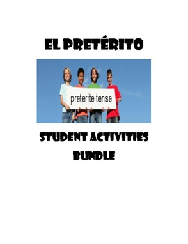 Spanish Preterit Tense Verbs Student Activities Bundle