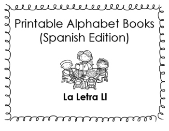 Spanish Printable Letter Book (La Letra Ll)