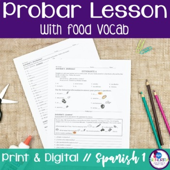 Spanish Probar Lesson with Food Vocabulary