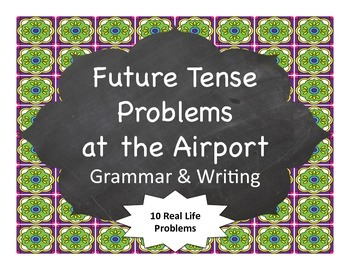 Spanish Grammar:  Problems at the Airport (Future Tense)